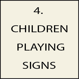 4. - H17200 - Children Playing Signs