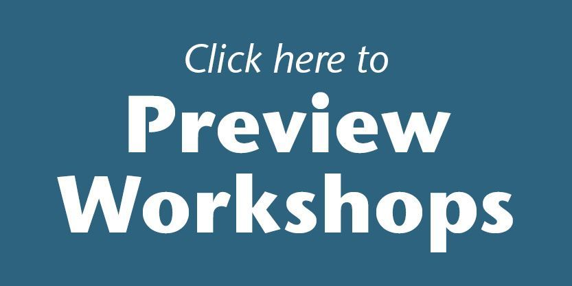 Preview Workshops