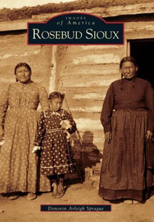 Arcadia Book - Rosebud Sioux