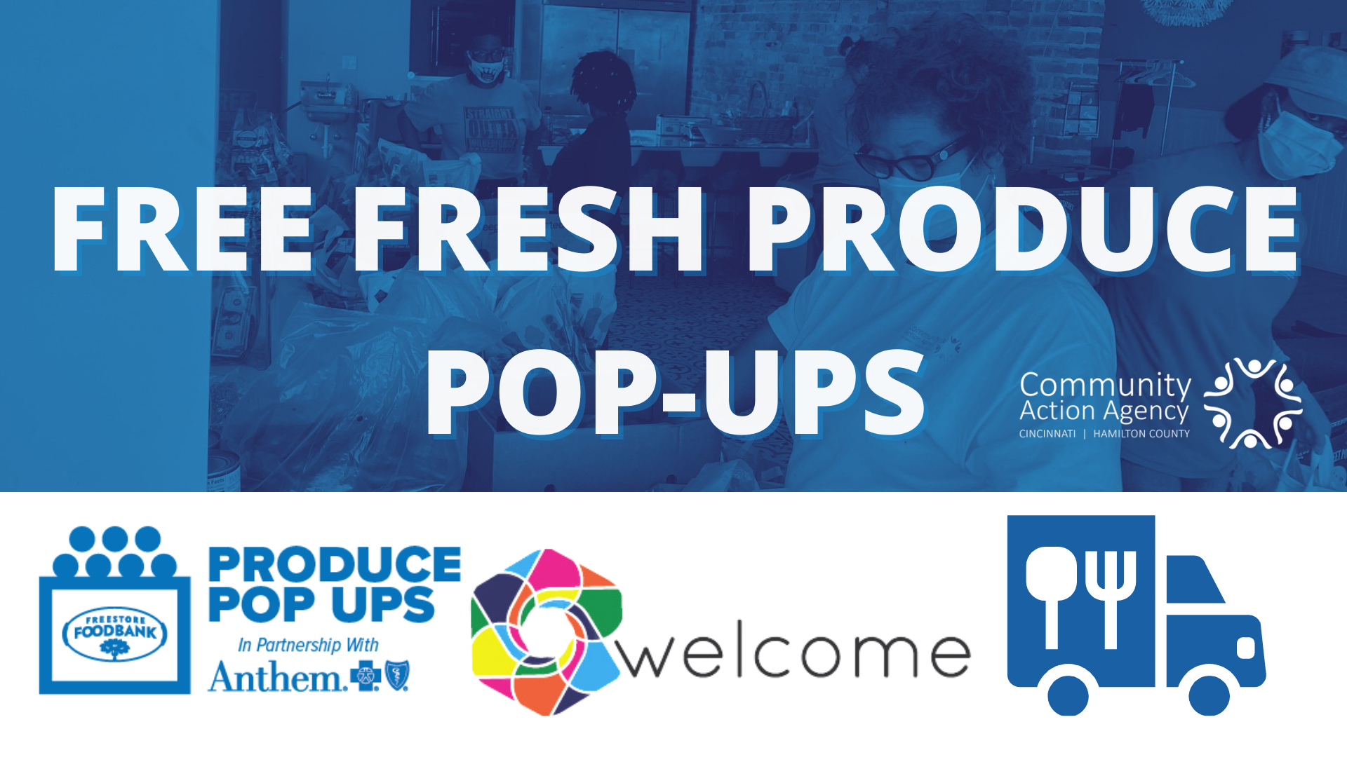 Produce Pop Ups x CAA Mobile Food Pantry @ The Welcome Project