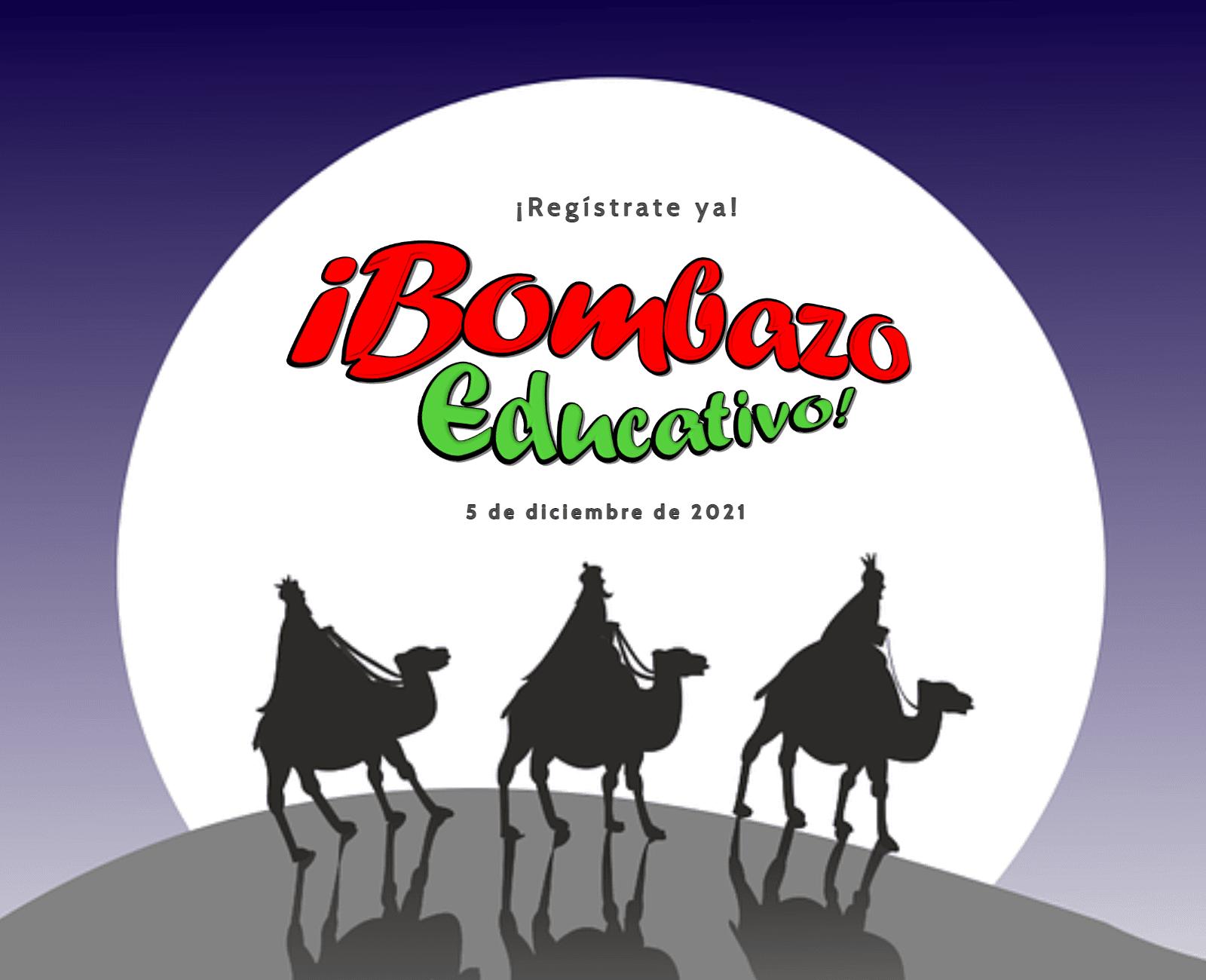 ¡Regístrate para Bombazo Educativo 2021!