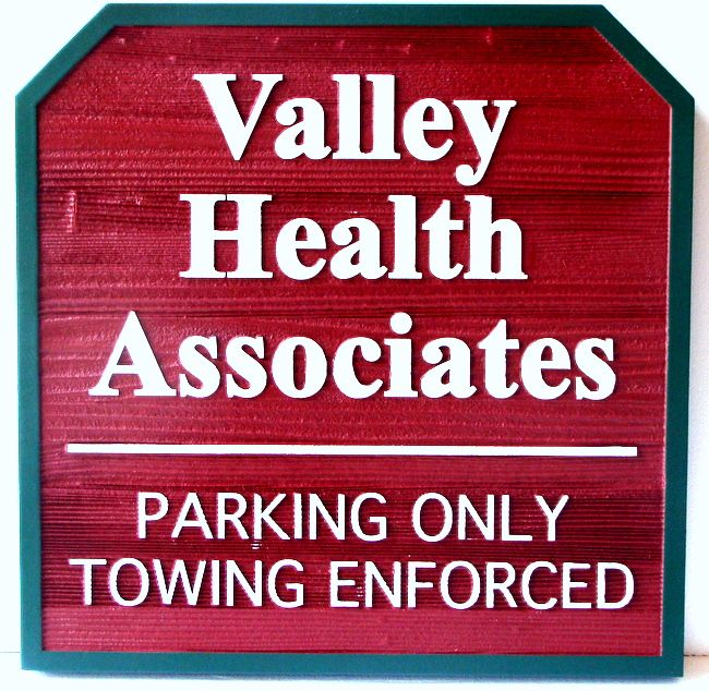 """B11143 - Cedar Wood  Outdoor Sign: Health Clinic """"Parking Only Towing Enforced"""""""