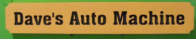 """SA28740 - Carved HDU Sign with Engraved Letters for """"Dave's Auto Machine"""""""