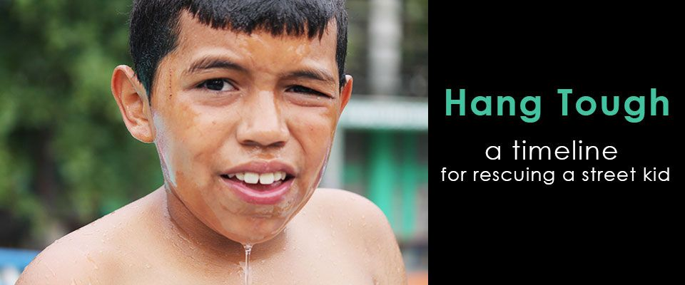 Hang Tough: A Timeline for Rescuing a Street Kid