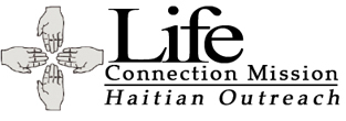 Life Connection Mission–Haitian Outreach