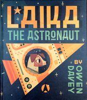 Free Live Storytime: Laika the Astronaut