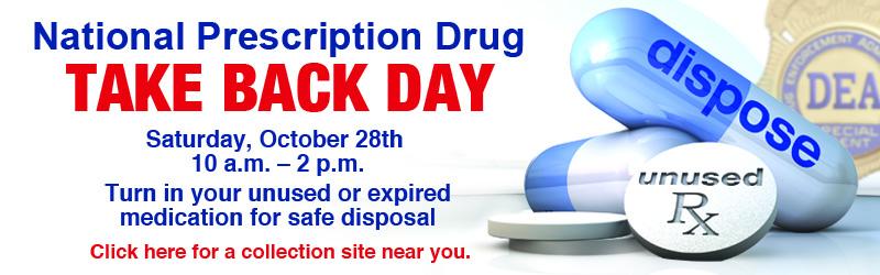 October 28 Prescription Drug Take Back Day