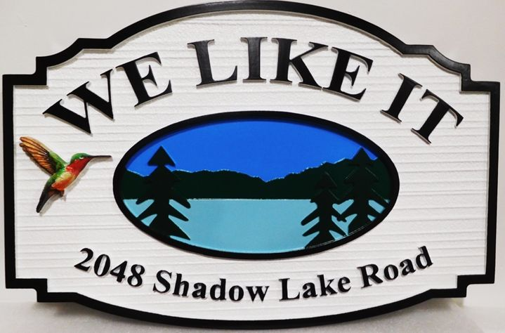 "M22356  - Carved and Sandblasted Wood Grain HDU Cabin Name and Address Sign ""We Like It"" , 2.5-D , Artist-Painted with Scene of Lake and Mountains"