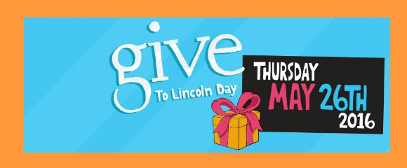 Give To Lincoln Day May 26, 2016