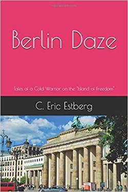 Berlin Daze by Rick Estberg