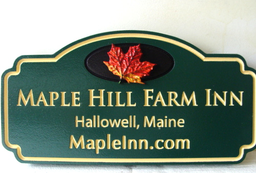 "T29037 - Carved and Engraved HDU Entrance Sign for ""Maple Hill Farm Inn"", with 3-D Maple Leaf"