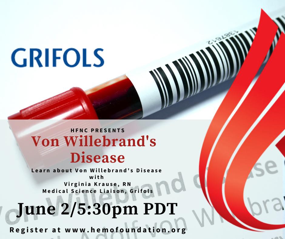Von Willebrand's Disease presented by Virginia Krause, RN & Grifols