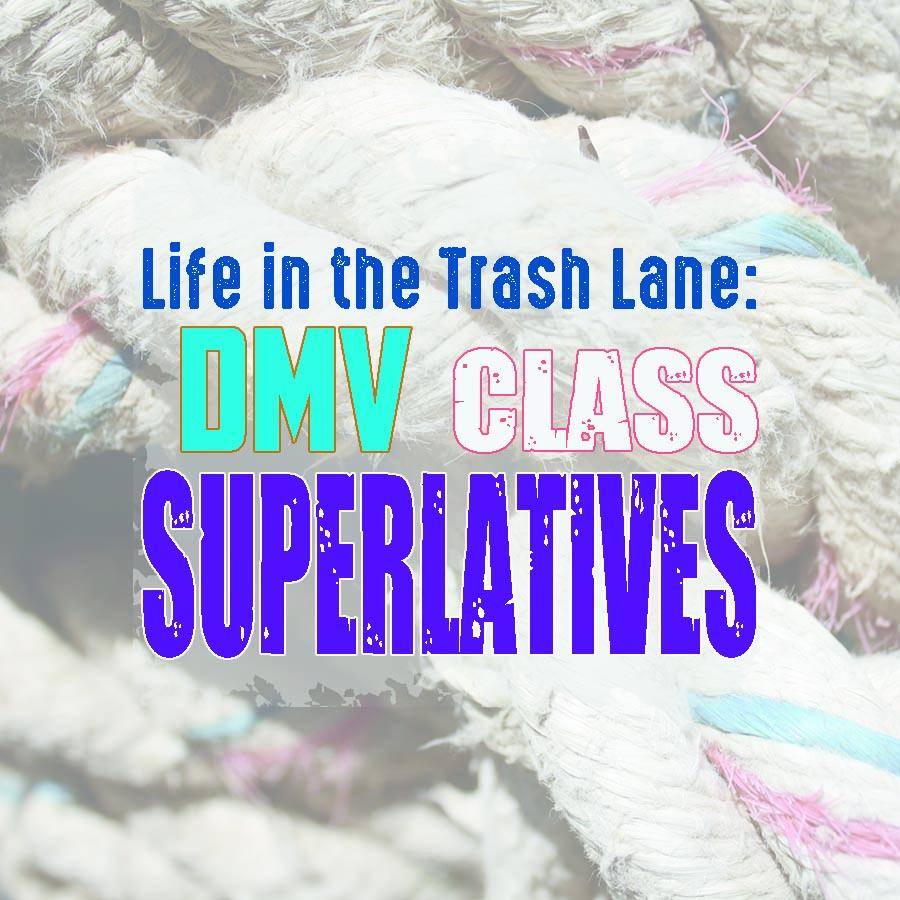 DMV Class Superlatives