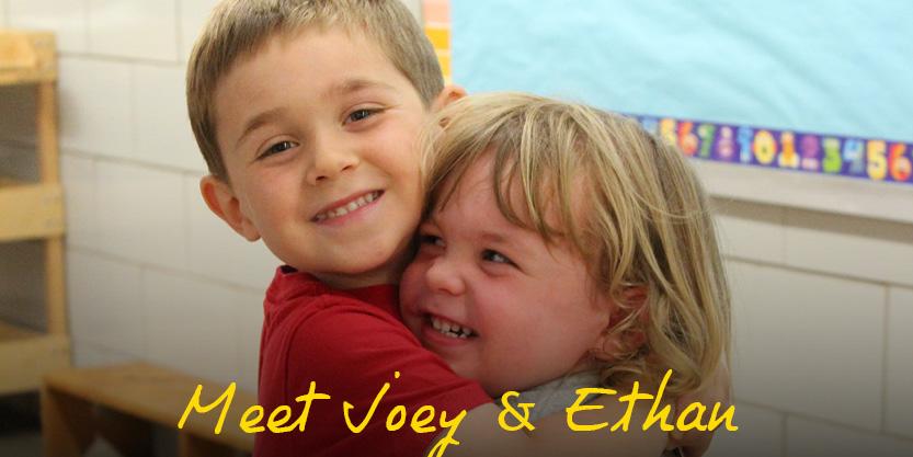 Meet Joey & Ethan