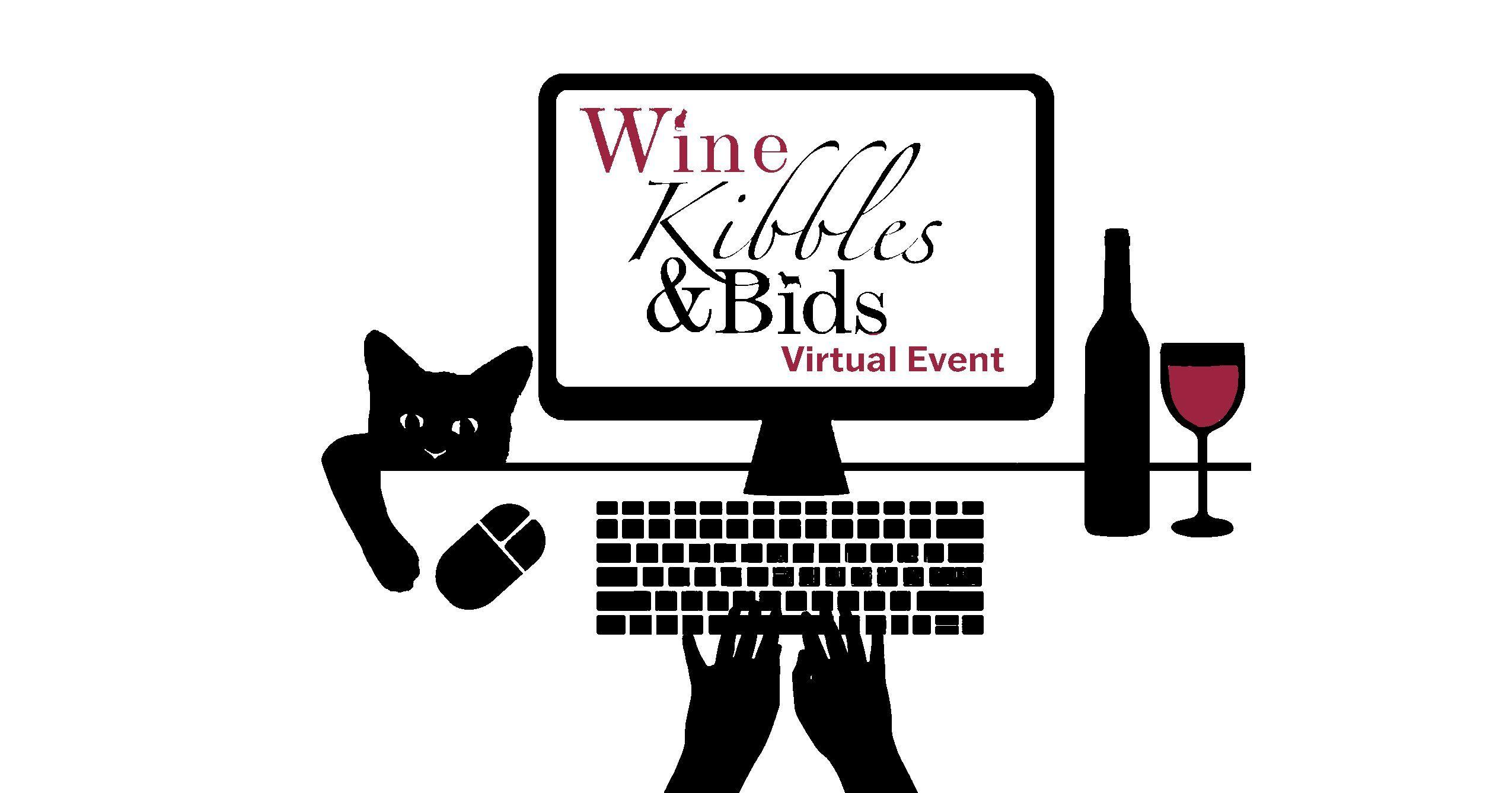 Wine, Kibbles & Bids ONLINE AUCTION