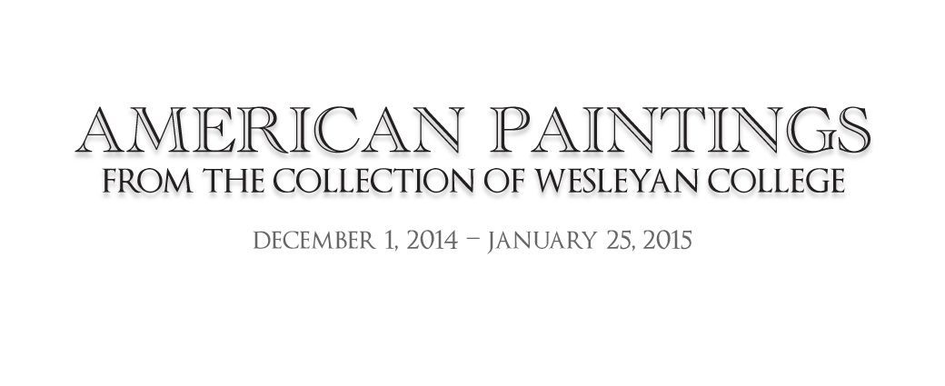 American Paintings from the Collection of Wesleyan College