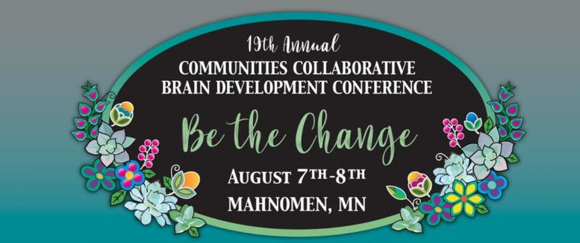 Be the Change Brain Development Conference