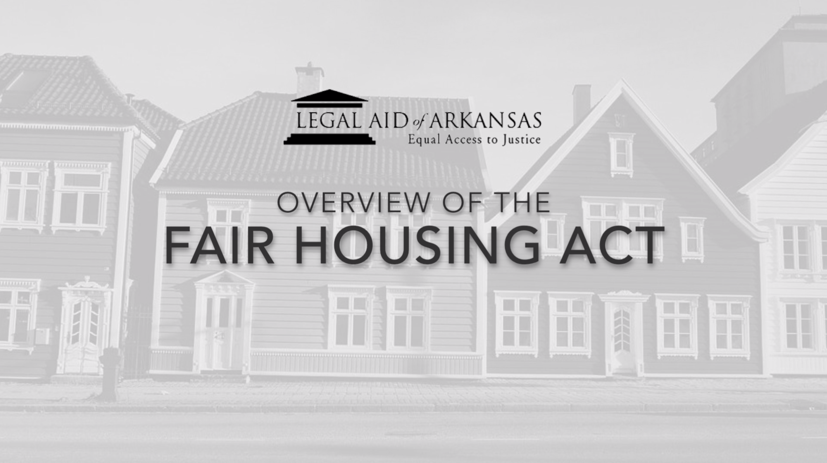 VIDEO - Overview of the Fair Housing Act