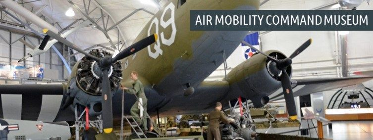 Trip to the Air Mobility Command Museum