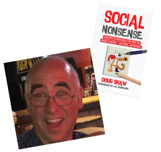 Doug Shaw and his book, Social Nonsense: Creative Diversions for Two or More Players - Anytime, Anywhere