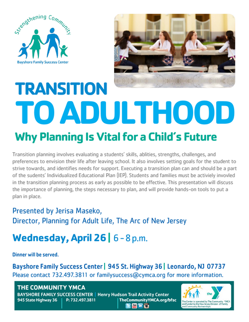 TRANSITION TO ADULTHOOD: Why Planning Is Vital for a Child's Future