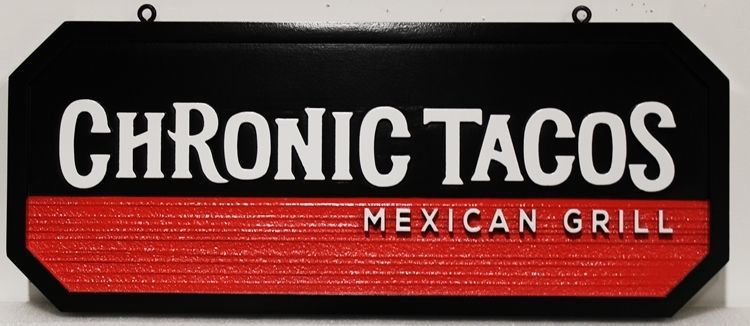 "Q25807 - Carved 2.5-D and Sandblasted hanging HDU Sign for ""Chronic Tacos"""