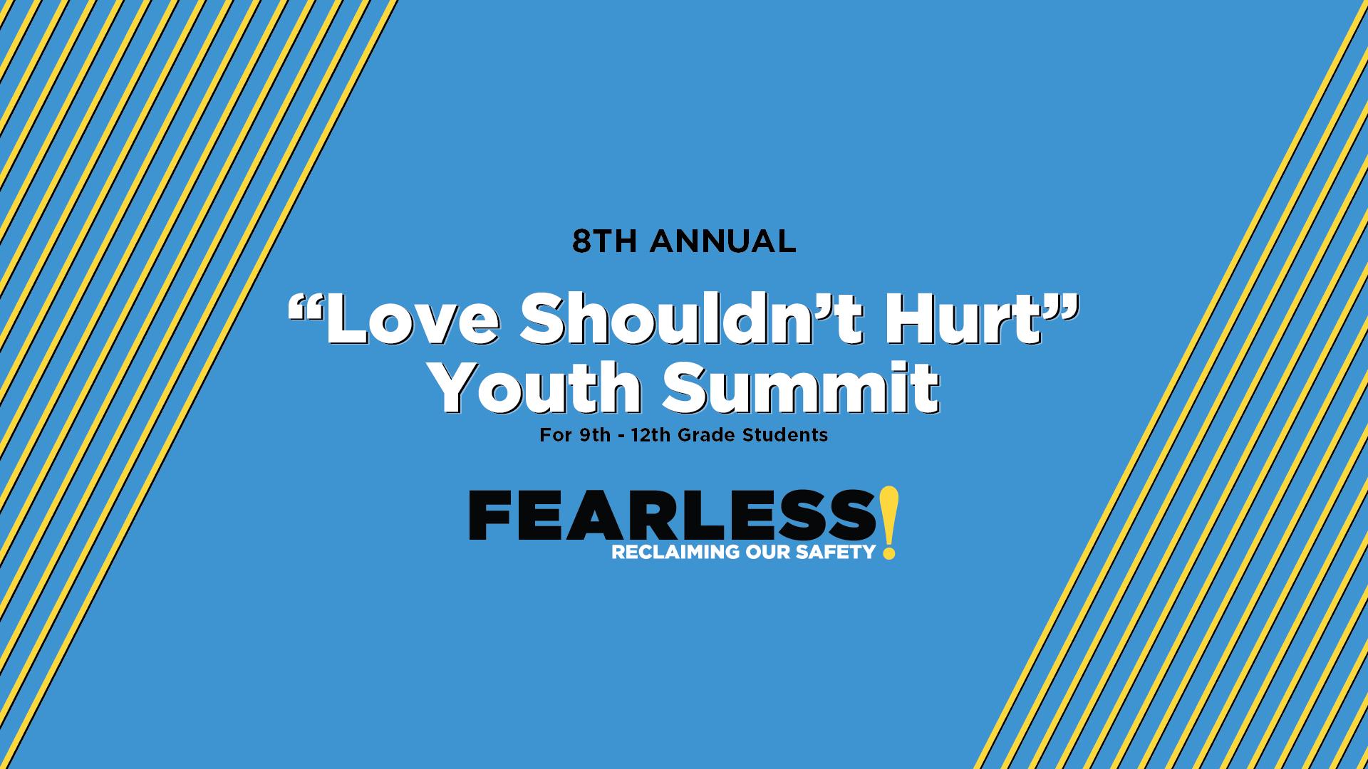 """Love Shouldn't Hurt"" Youth Summit"