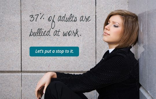 Adults Bullied at Work
