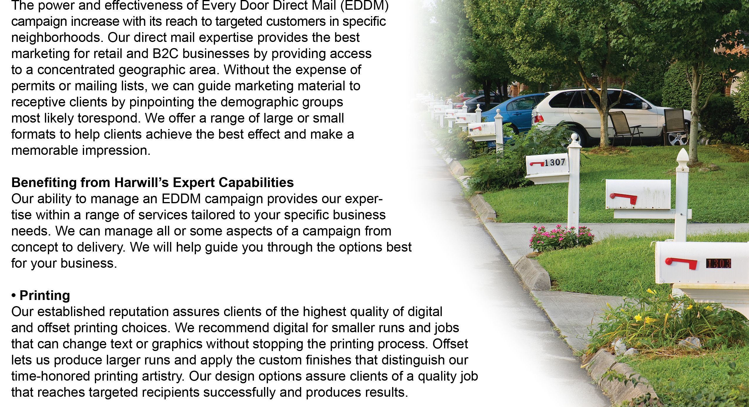 EDDM Every Door Direct Mail a great way to get your message in your local neighbors' mailbox!