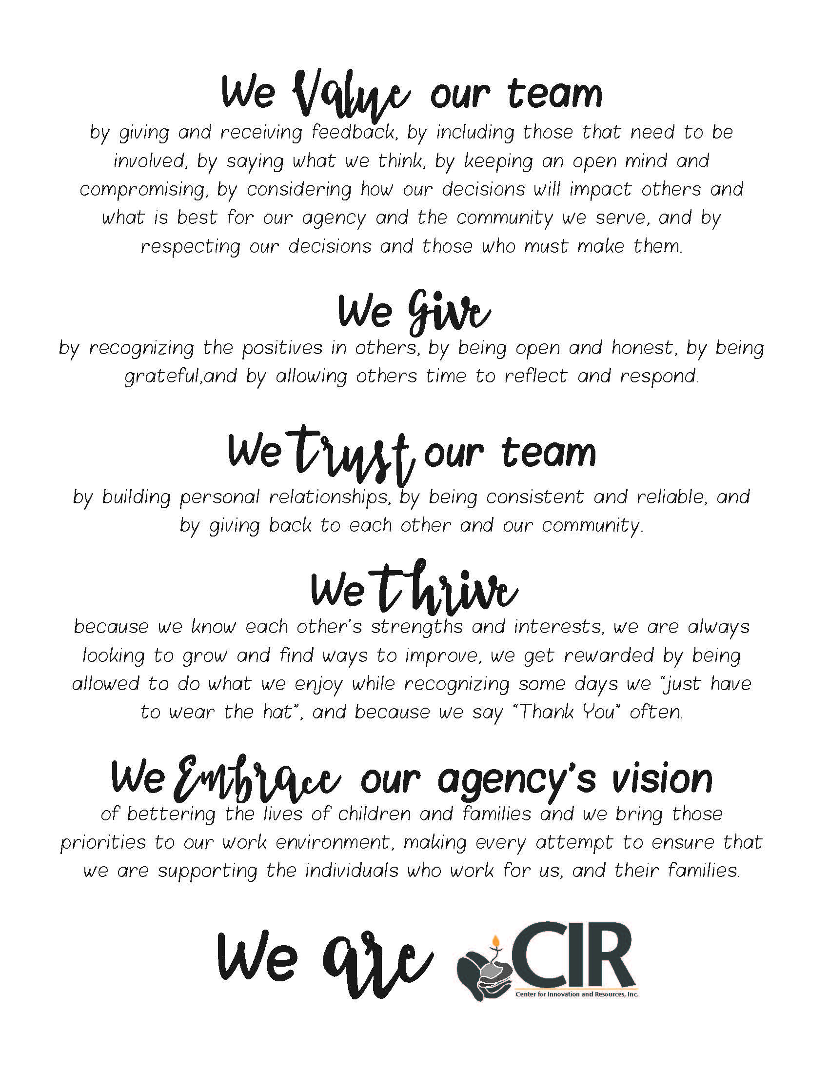 Description of the CIR team and our vision