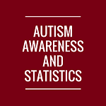 Autism Awareness and Statistics