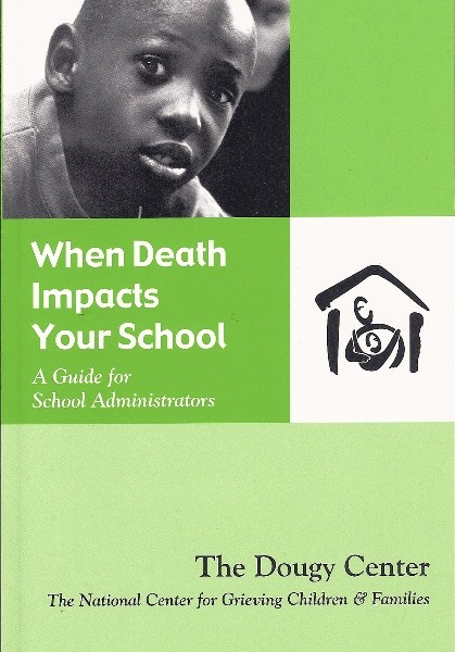 When Death Impacts Your School: A Guide for School Administrators