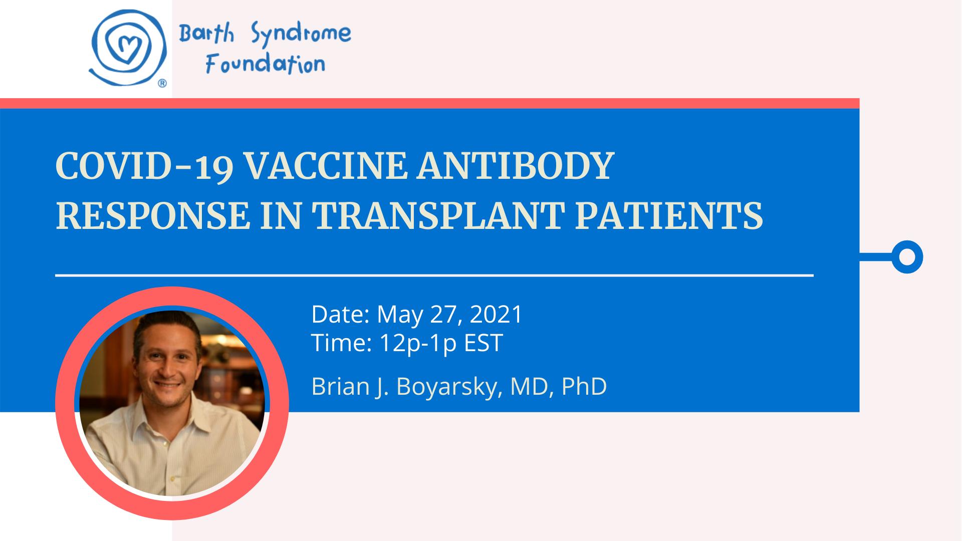Webinar: COVID-19 Vaccine Antibody Response in Transplant Patients