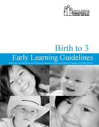ND Early Learning Guidelines: Birth to Age 3