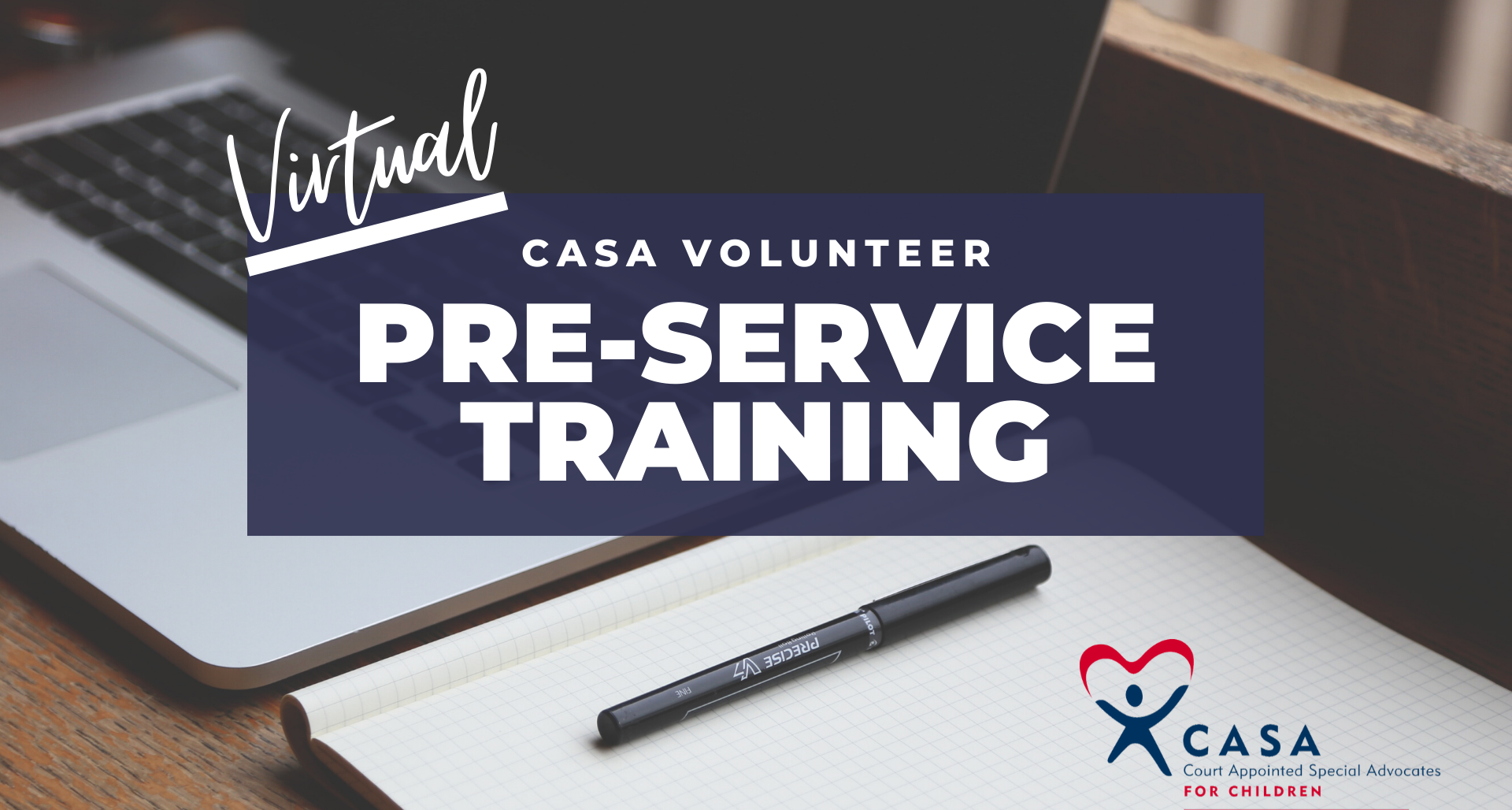 Preservice Training - New Volunteers (Southeast CASA & Valley CASA)
