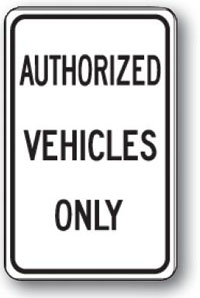 Authorized Vehicles Only-12 inch x 18 inch