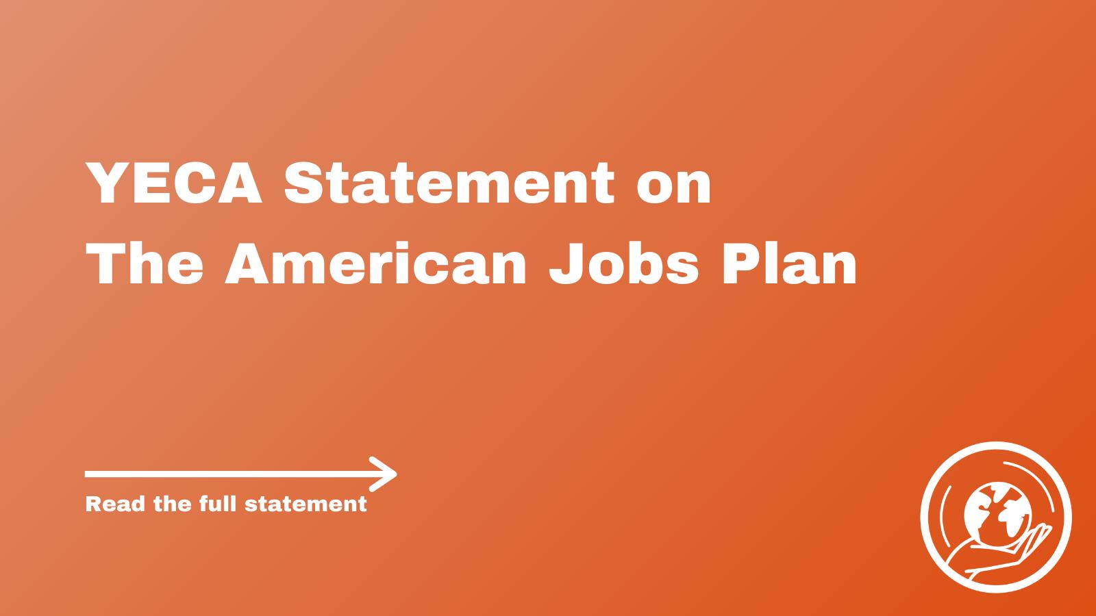 YECA Statement on The American Jobs Plan