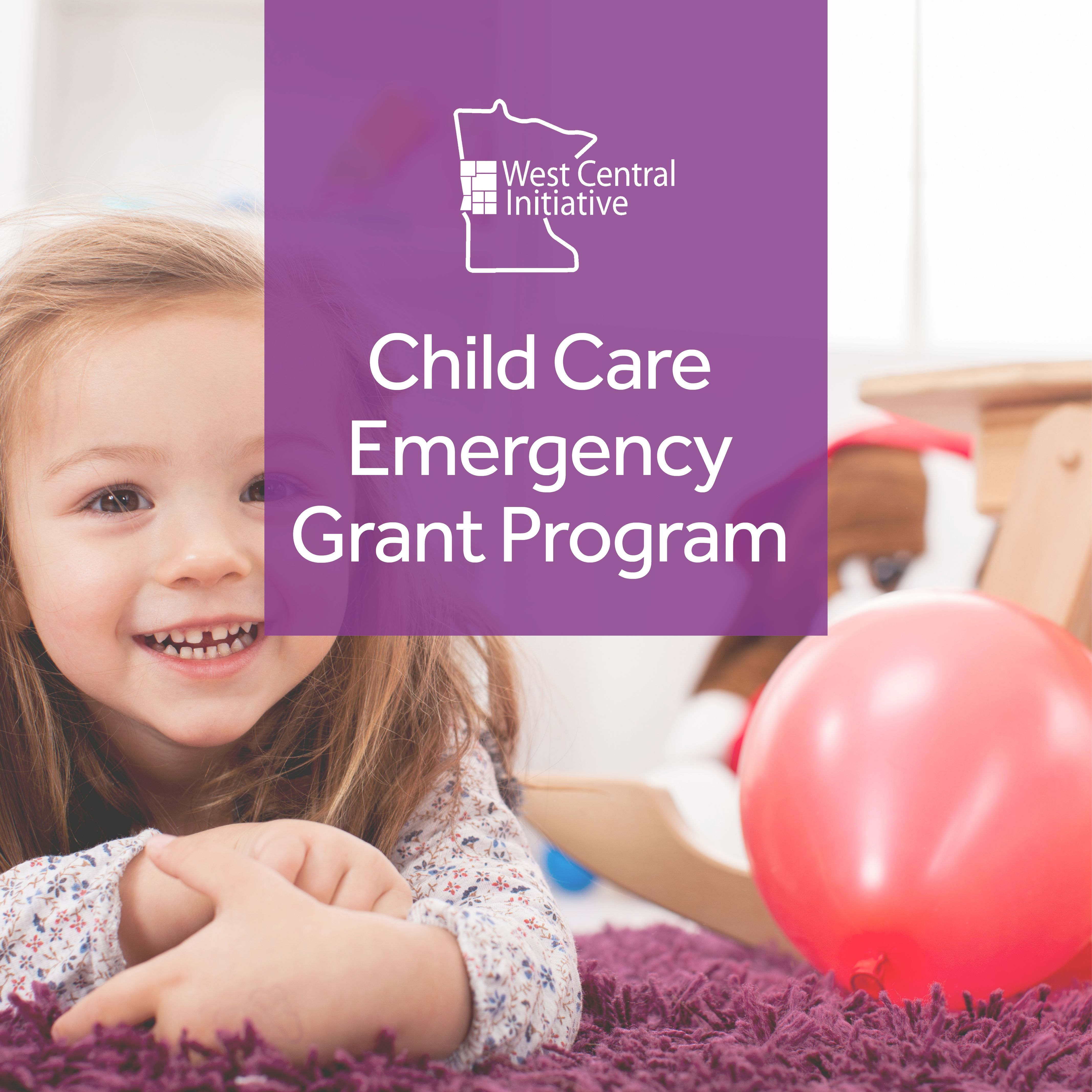 West Central Initiative Launches Emergency Child Care Grant Program for West Central Minnesota