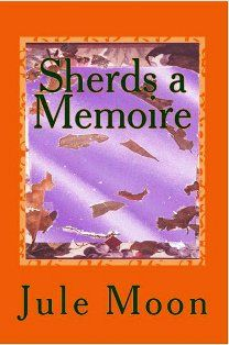 Sherds: A Memoire