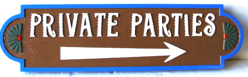 Q25059 - Carved High Density Urethane Directional Sign with Arrow for Private Party (Parties)