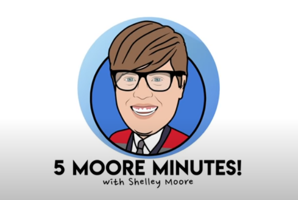Five Moore Minutes video series