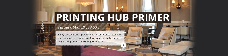 Printing Hub Primer