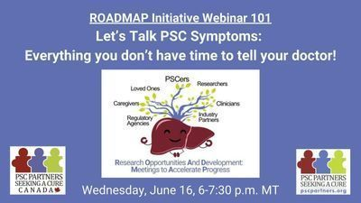 ROADMAP Initiative 101 - Let's Talk PSC Symptoms: Everything you don't have time to tell your doctor!