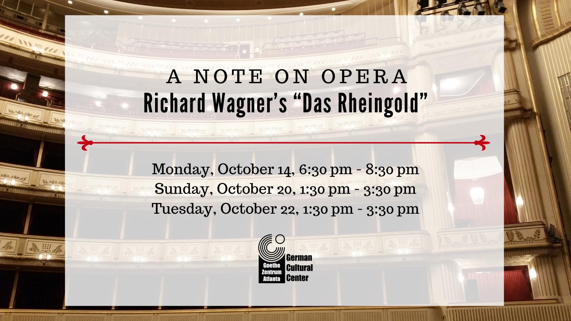 "A Note on Opera: Wagner's ""Das Rheingold"""