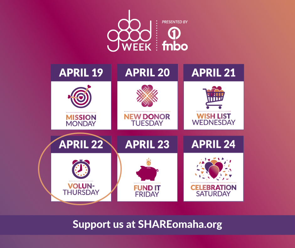 SHARE Omaha Do Good Week: Volun-Thursday