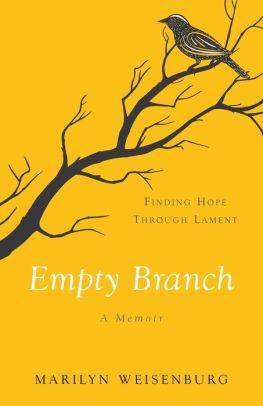 Empty Branch:  A Memoir