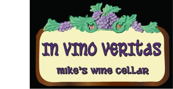 "R27344 - Carved Wood ""In Veritas Veritas""  Personalized Wine Cellar Plaque or Sign"