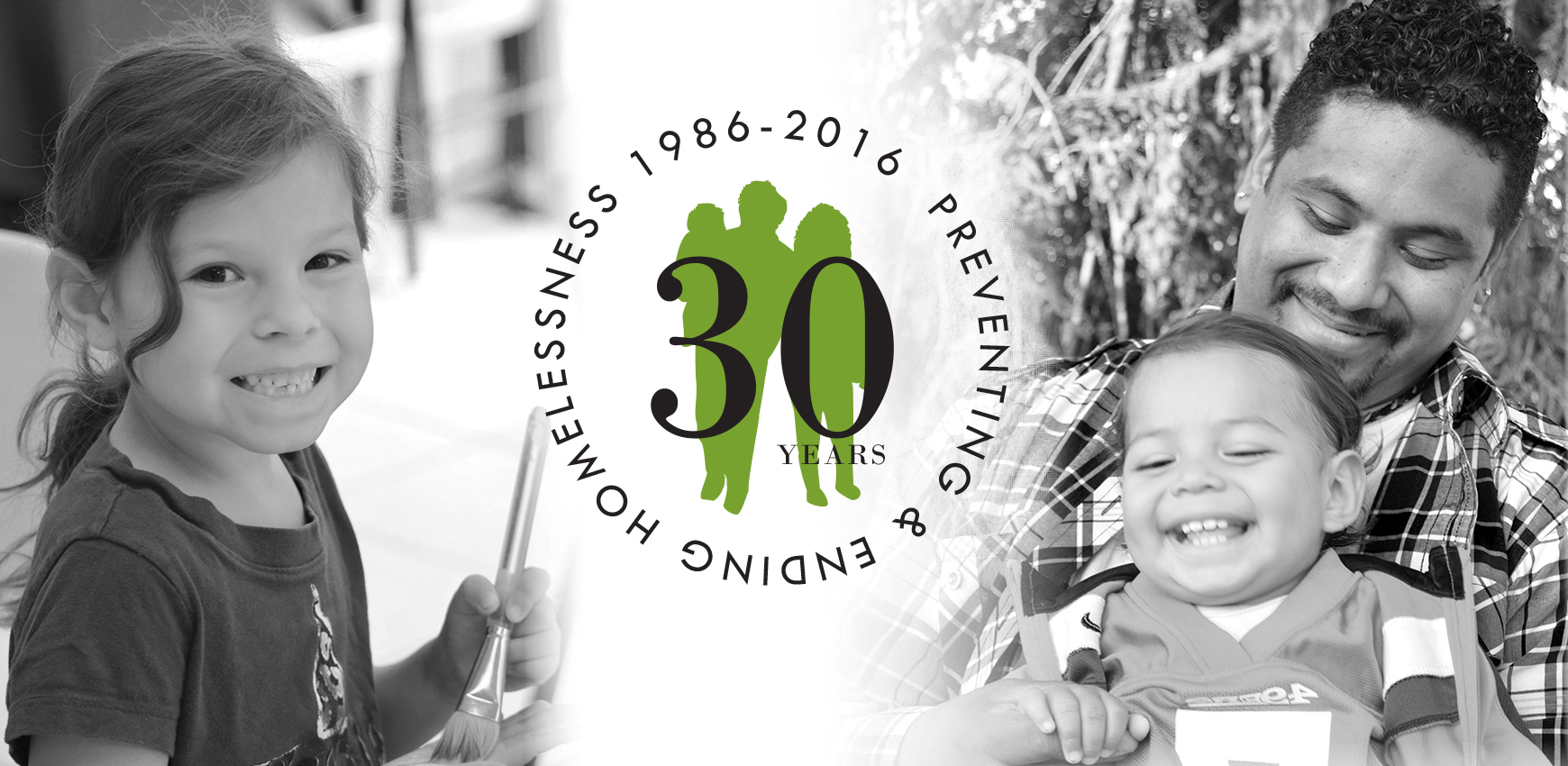 Honoring 30 Years of Ending Homelessness