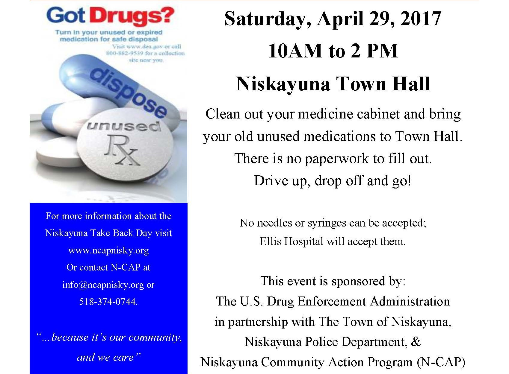 Drug Take Back Day is April 29th, 10 am to 2 pm.  Bring your unused prescription, veterinary and over the counter medications to Niskayuna Town Hall and we will do the rest!
