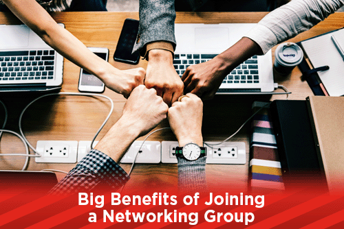 Big Benefits of Joining a Networking Group